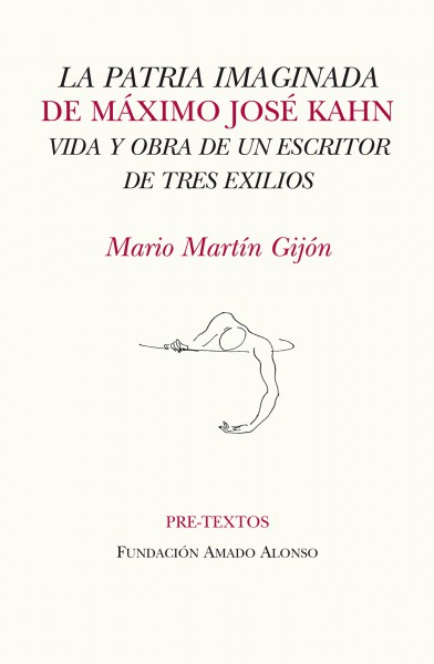 La patria imaginada de Máximo José Kahn de Mario Martín Gijón